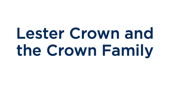 Lester Crown and the Crown Family